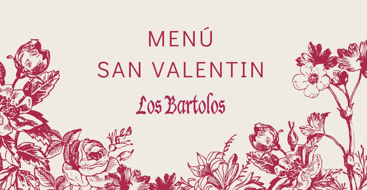 Menu para San Valentín de los Bartolos